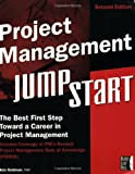 Project Management JumpStart (0782136001) by P.M.P. Kim Heldman