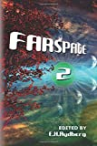 img - for Farspace 2: A speculative fiction anthology by up and coming authors book / textbook / text book