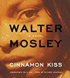 img - for Cinnamon Kiss: A Novel (Easy Rawlins Mysteries) book / textbook / text book