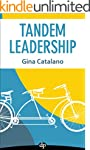 Tandem Leadership: How Your #2 Can Ma...