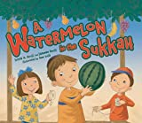 Watermelon in the Sukkah, A