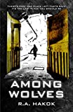 AMONG WOLVES (Children Of The Mountain Book 1)