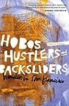 Hobos, Hustlers, and Backsliders: Hom...