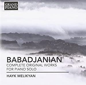 Babadjanian: Complete Original Works for Piano Solo