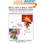 Hell On A Hill Top: America's Last Major Battle In Vietnam