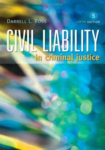 Civil Liability in Criminal Justice, Fifth Edition