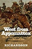 img - for By Heather Cox Richardson West from Appomattox: The Reconstruction of America after the Civil War (annotated edition) [Hardcover] book / textbook / text book