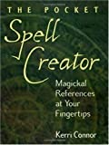 img - for The Pocket Spell Creator: Magickal References at Your Fingertips Paperback September 1, 2003 book / textbook / text book