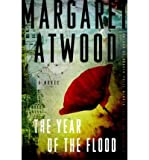 Margaret Atwood [ THE YEAR OF THE FLOOD BY ATWOOD, MARGARET](AUTHOR)HARDBACK