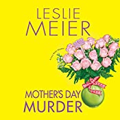 Mother's Day Murder: A Lucy Stone Mystery, Book 15   Leslie Meier