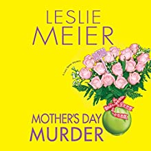 Mother's Day Murder: A Lucy Stone Mystery, Book 15 Audiobook by Leslie Meier Narrated by Karen White