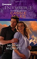 Mommy Midwife (Harlequin Intrigue)