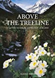 Above the Treeline: A Nature Guide to the New Zealand Mountains