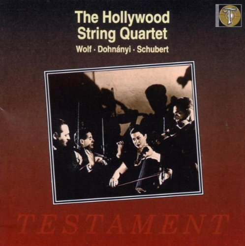 "Hollywood String Quartet Plays Wolf: Italian Serenade; Dohnányi: String Quartet No. 3; Schubert: String Quartet No. 14 ""Death & The Maiden"""