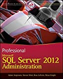img - for Professional Microsoft SQL Server 2012 Administration book / textbook / text book