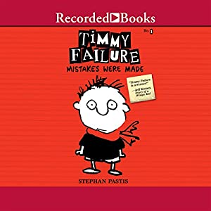Timmy Failure: Mistakes Were Made Audiobook
