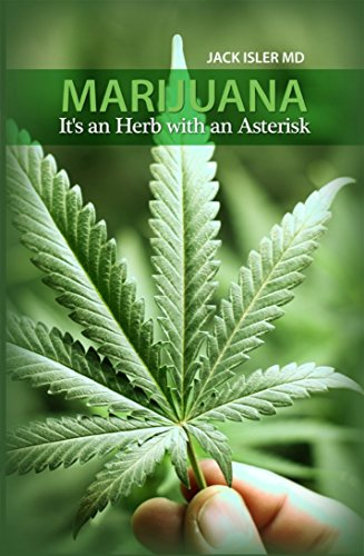 Marijuana: It's an Herb with an Asterisk