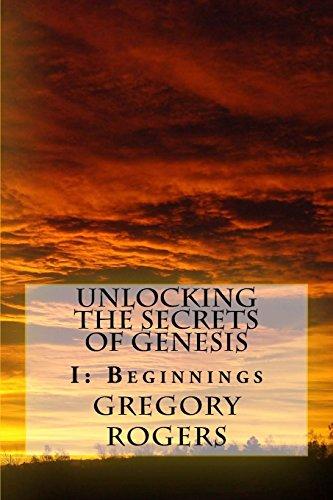 unlocking-the-secrets-of-genesis-i-beginnings-volume-1