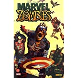 Best Of - Marvel Zombies, Tome 1 : La faminepar Robert Kirkman