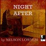 Night After | Nelson Lowhim