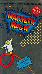 Magnetic Magic: Magic Tricks Done With Magnets