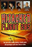 Hijacked: Flight 285 [DVD] [1996] [Region 1] [US Import] [NTSC]