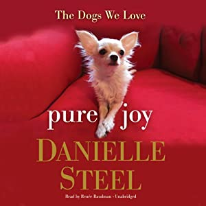 Pure Joy: The Dogs We Love | [Danielle Steel]