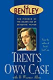img - for Trent's Own Case (Philip Trent) book / textbook / text book