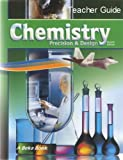 img - for Teacher Guide to Chemistry: Precision & Design (Second Edition) A Beka Book book / textbook / text book
