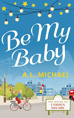 be-my-baby-the-house-on-camden-square-book-3