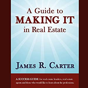 A Guide to Making It in Real Estate Audiobook