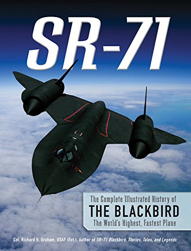 Buy SR-71: The Complete Illustrated History of the Blackbird, The World's Highest, Fastest Plane book  from Amazon.com