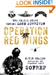Operation Red Wings: The Rescue Story...