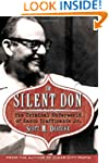 The Silent Don: The Criminal Underwor...