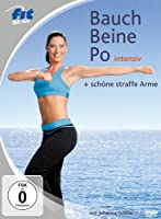 Fit for Fun - Bauch, Beine, Po intensiv & sch�ne straffe Arme