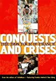 img - for Conquests and Crisis the 1998 Tour de France by Frankie Andreau (1998-11-01) book / textbook / text book