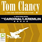 The Cardinal of the Kremlin: Jack Ryan, Book 4 (       UNABRIDGED) by Tom Clancy Narrated by Michael Prichard
