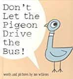 Don't LET the Pigeon Drive the Bus! (Hardcover Book & Audio Cd Set)