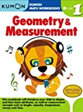 img - for Geometry & Measurement Grade 1 (Kumon Math Workbooks) book / textbook / text book