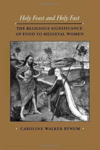 Holy Feast and Holy Fast: The Religious Significance of...