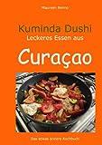 Kuminda Dushi: lecker essen auf Curacao