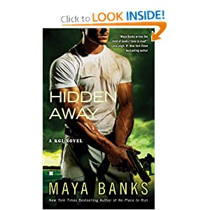 Hidden Away (A KGI Novel) Maya Banks