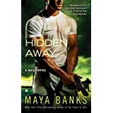 Hidden Awayby Maya Banks