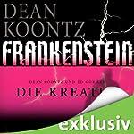 Die Kreatur (Frankenstein 2) | Dean Koontz