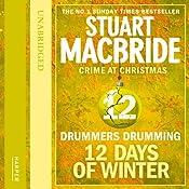 Twelve Days of Winter: Crime at Christmas - Drummers Drumming | Stuart MacBride