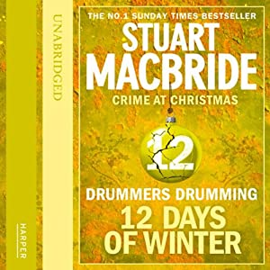 Twelve Days of Winter: Crime at Christmas - Drummers Drumming Audiobook