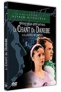 """Le chant du danube [inclus Bonus Film Muet """"Downhill"""" -1927-]"""