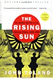 The Rising Sun: The Decline and Fall of the Japanese Empire, 1936-1945 (Modern Library War) (0812968581) by John Toland