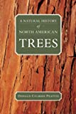 img - for A Natural History of North American Trees (Donald Culross Peattie Library) book / textbook / text book