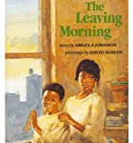 [ The Leaving Morning (HBJ Treasury of Literature) ] THE LEAVING MORNING (HBJ TREASURY OF LITERATURE) by Johnson, Angela ( Author ) ON Jan - 01 - 1995 Paperback